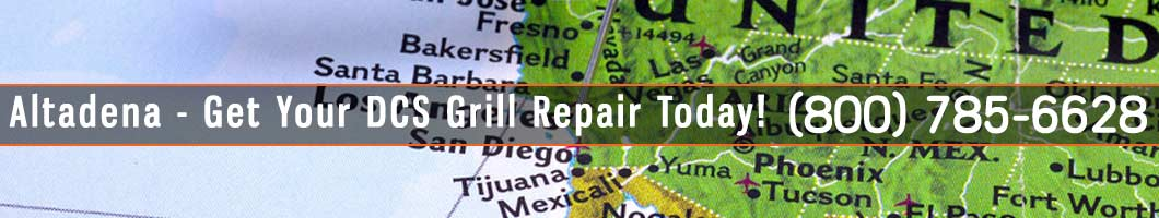 Altadena DCS Grill Repair and Service. Tel: (800) 785-6628