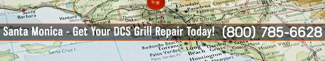 Santa Monica DCS Grill Repair and Service. Tel: (800) 785-6628